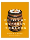 The Kentucky Bourbon Cookbook (eBook)